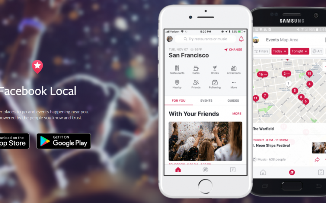 What A Time To Be Alive! The New Facebook Local App And How It Can Change Your Small Business